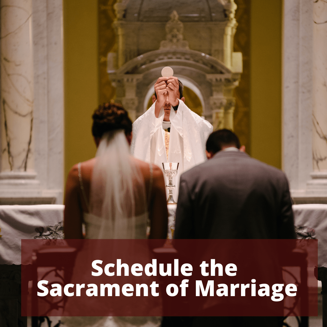 Schedule the Sacrament of Marriage 1 - St. Rose Church